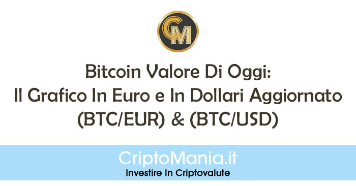 Bitcoin Euro: controvalore di un BTC in € - ilvecchiocasale.it