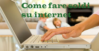 fare soldi su Internet in 30 modi